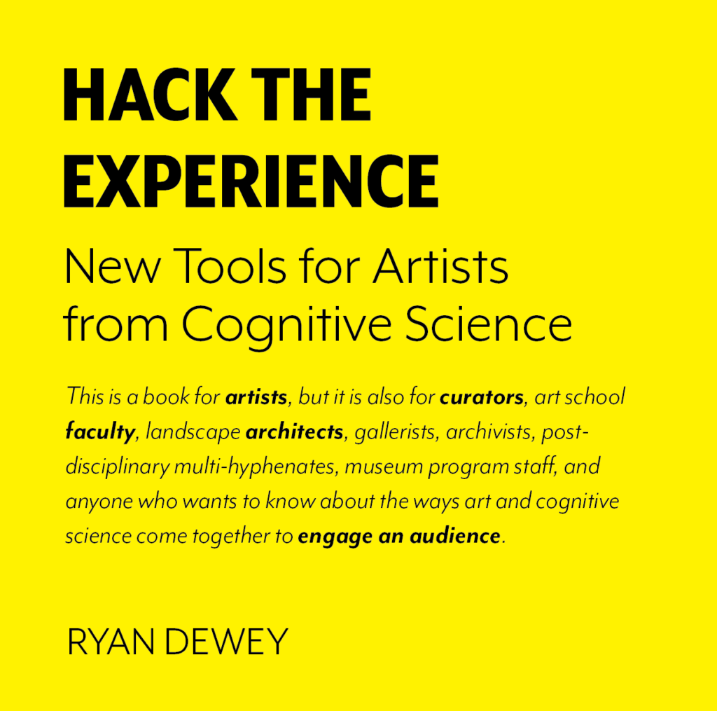 hack the experience new tools for artists from cognitive science